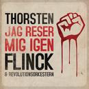 Jag reser mig igen (med Revolutionsorkestern)/Thorsten Flinck