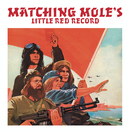 Little Red Record/Matching Mole