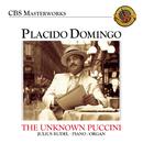 Plácido Domingo: The Unknown Puccini Songs/Plácido Domingo