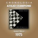 Atilio Stampone Cronología - Jaque Mate (1975)/Atilio Stampone