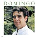 Plácido Domingo: Always in My Heart - Siempre en mi corazón/Plácido Domingo