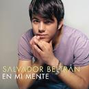 En Mi Mente/Salvador Beltran