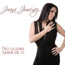 No Quiero Saber De Ti/Joana Jimenez