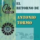El Retorno De Antonio Tormo/Antonio Tormo