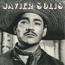 Javier Solís/Javier Solís