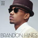 Yes You Are/Brandon Hines