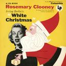 Irving Berlin's White Christmas'/Rosemary Clooney