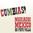 Cumbias!/Mariachi México de Pepe Villa