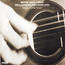 Heitor Villa-Lobos - Obra Completa para Violão solo/Sérgio Assad and Odair Assad