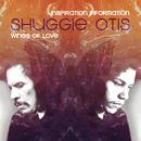 Inspiration Information/ Wings Of Love/Shuggie Otis