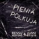 Pieniä polkuja/Ressu Redford & Jussi Rainio