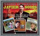 Tesoros De Colección - Javier Solis - Añoranzas/Dos Idolos que se Fueron/Con Acompañamiento de Mariachi/Javier Solís