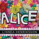 Alice/Linnea Henriksson
