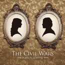 Poison & Wine/The Civil Wars