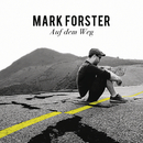 Auf dem Weg/Mark Forster