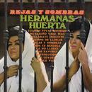 Rejas y Sombras/Hermanas Huerta