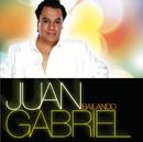 Bailando/Juan Gabriel