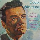 Cuco Sánchez Interpreta a Agustín Lara/Cuco Sánchez