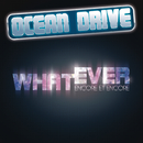 Whatever (encore et encore) (radio edit)/Ocean Drive