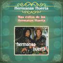 Más Éxitos de las Hermanas Huerta/Hermanas Huerta