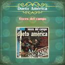 Voces del Campo/Dueto América