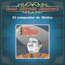 El Compositor de México/José Alfredo Jiménez