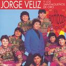 El Bombazo Tropical/Jorge Véliz y Los Santiagueños de Oro