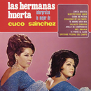 Las Hermanas Huerta Interpretan lo Mejor de Cuco Sánchez/Hermanas Huerta