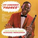 Los Danzones Padres/Mariano Mercerón y Su Orquesta