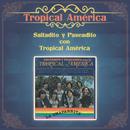 Saltadito y Paseadito con Tropical América/Tropical America
