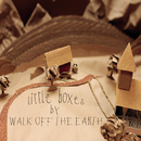 Little Boxes/Walk Off The Earth