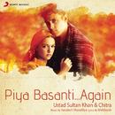 Piya Basanti...Again/Ustad Sultan Khan