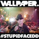 #STUPiDFACEDD/Wallpaper.