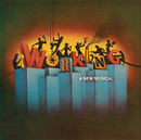 Working (Original Broadway Cast Recording)/Original Broadway Cast of Working
