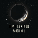 Moon kuu/Timi Lexikon