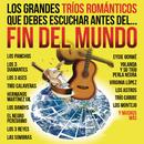 Los Grandes Tríos Románticos Que Debes Escuchar Antes Del Fin Del Mundo/Various