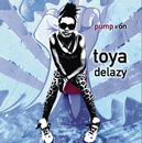 Pump It On/Toya Delazy
