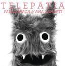 Telepatia/Paulo Praça
