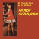 El Disco de Oro de la Tigresa/Irma Serrano