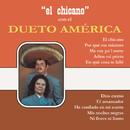 El Chicano con el Dueto América/Dueto América