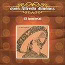 El Inmortal/José Alfredo Jiménez