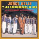 El Poderoso Santiagueño/Jorge Véliz y Los Santiagueños de Oro