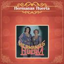 Hermanas Huerta/Hermanas Huerta