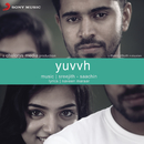 Yuvvh (Original Motion Picture Soundtrack)/Sreejith - Saachin