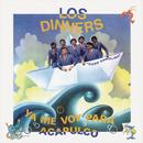 Ya Me Voy Para Acapulco/Los Dinners