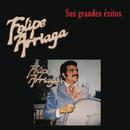 Sus Grandes Exitos/Felipe Arriaga