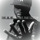 Tu finis par danser/M.A.S.