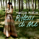 Riflessi di me/Francesca Michielin