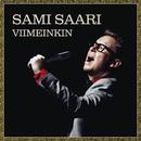 Viimeinkin/Sami Saari