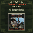 Los Hermanos Bedoya - Ya lo Sabes Corazón/Dueto América